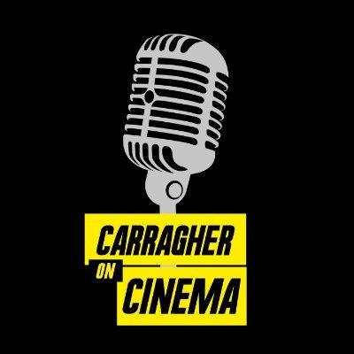Carragher On Cinema