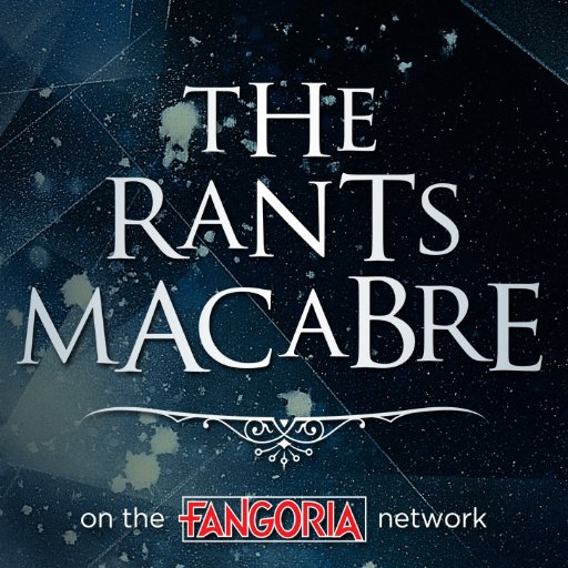 The Rants Macabre