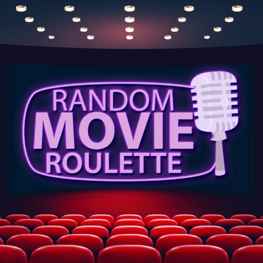 Random Movie Roulette Podcast