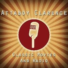 AttaboyClarence