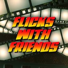 Flicks With Friends