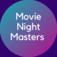 MovieNiteMastr