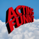 Acting Funny Podcast