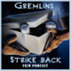 Gremlins Strike Back Film Podcast