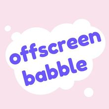 offscreenbabble