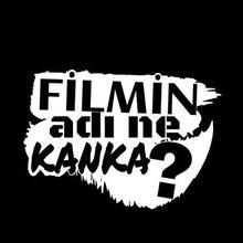 Filmin Adı Ne Kanka