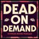 DeadonDemand