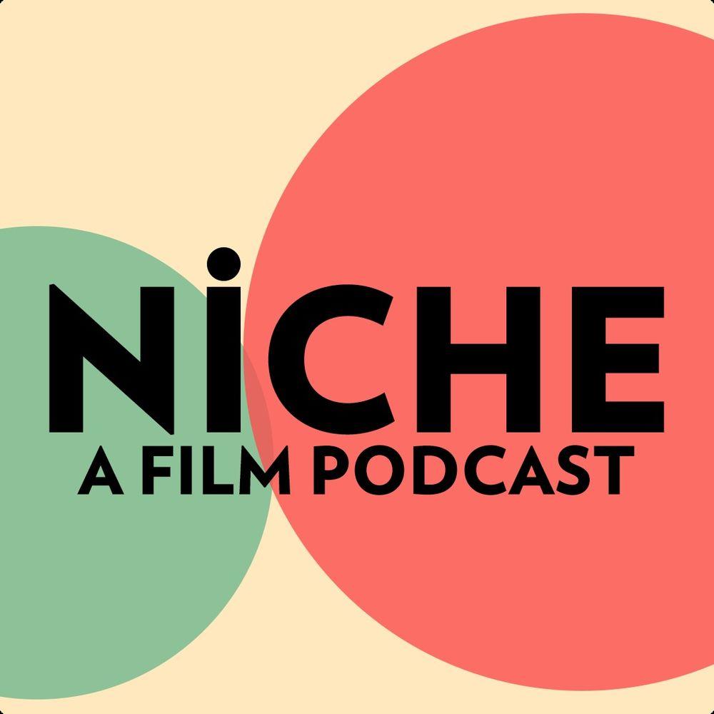 Niche: A Film Podcast
