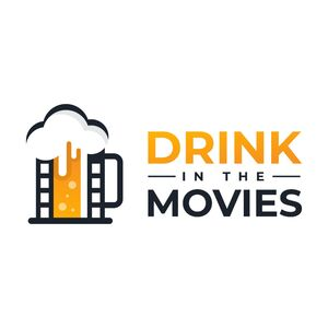 Drink in the Movies