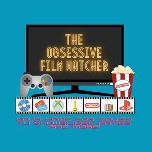 The Obsessive Film Watcher