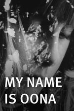 My Name Is Oona