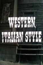 Western, Italian Style
