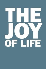 The Joy of Life
