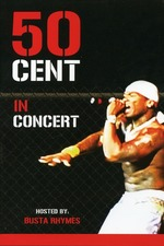 50 Cent - Live in Concert