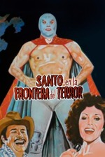 Santo and the Border of Terror