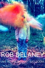 Rob Delaney: Live at the Bowery Ballroom