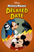 Mickey Mouse: Mickey's Delayed Date