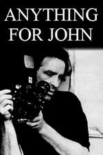 Anything for John