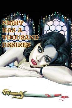 Night Has a Thousand Desires