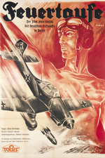 Feuertaufe - Der Film vom Einsatz unserer Luftwaffe im polnischen Feldzug