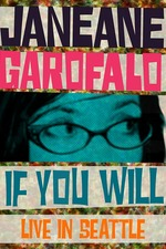 Janeane Garofalo: If You Will