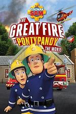 Fireman Sam: The Great Fire of Pontypandy