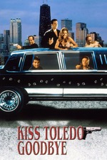 Kiss Toledo Goodbye