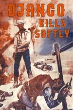 Django Kills Softly