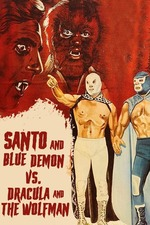 Santo and Blue Demon vs. Dracula and the Wolf Man