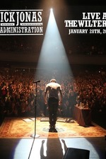 Nick Jonas & The Administration: Live At Wiltern