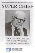 Super Chief: The Life and Legacy of Earl Warren