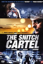 The Snitch Cartel
