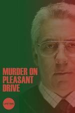 Murder on Pleasant Drive