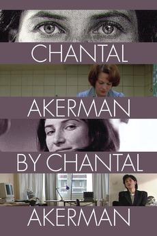 Cinéma, de notre temps: Chantal Akerman par Chantal Akerman