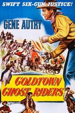 Goldtown Ghost Riders