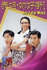 Her Fatal Ways