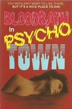 Bloodbath in Psycho Town