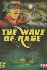 The Wave of Rage