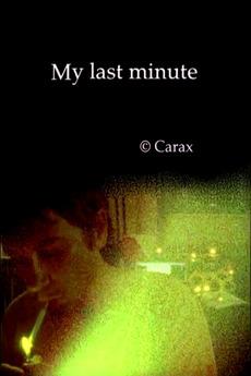 My Last Minute (2006)