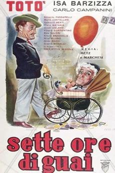 Sette Ore Di Guai 1951 Directed By Marcello Marchesi Vittorio