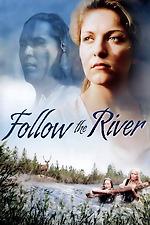 Follow The River