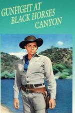 Gunfight at Black Horses Canyon