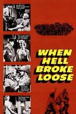 When Hell Broke Loose
