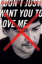 I Don't Just Want You to Love Me