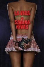 The Precocious and Brief Life of Sabina Rivas