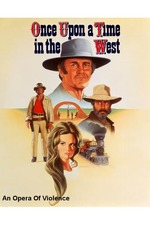 Once Upon a Time in the West: An Opera of Violence