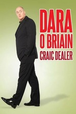 Dara O Briain: Craic Dealer