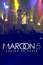 Maroon 5 Live at Casino de Paris