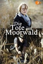 Die Tote im Moorwald