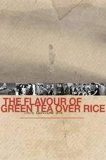 Flavor of Green Tea Over Rice